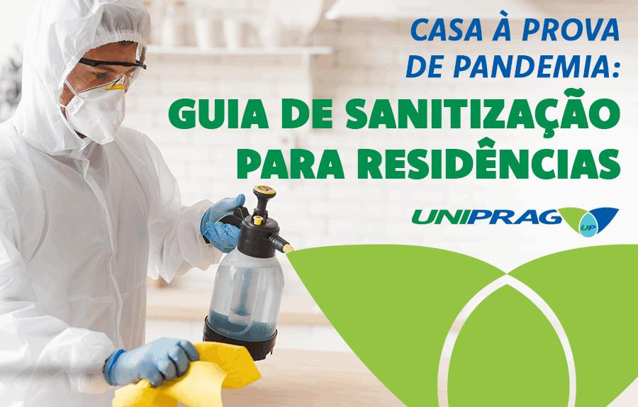 Ebook Casa à prova de pandemia: guia de sanitização para residências